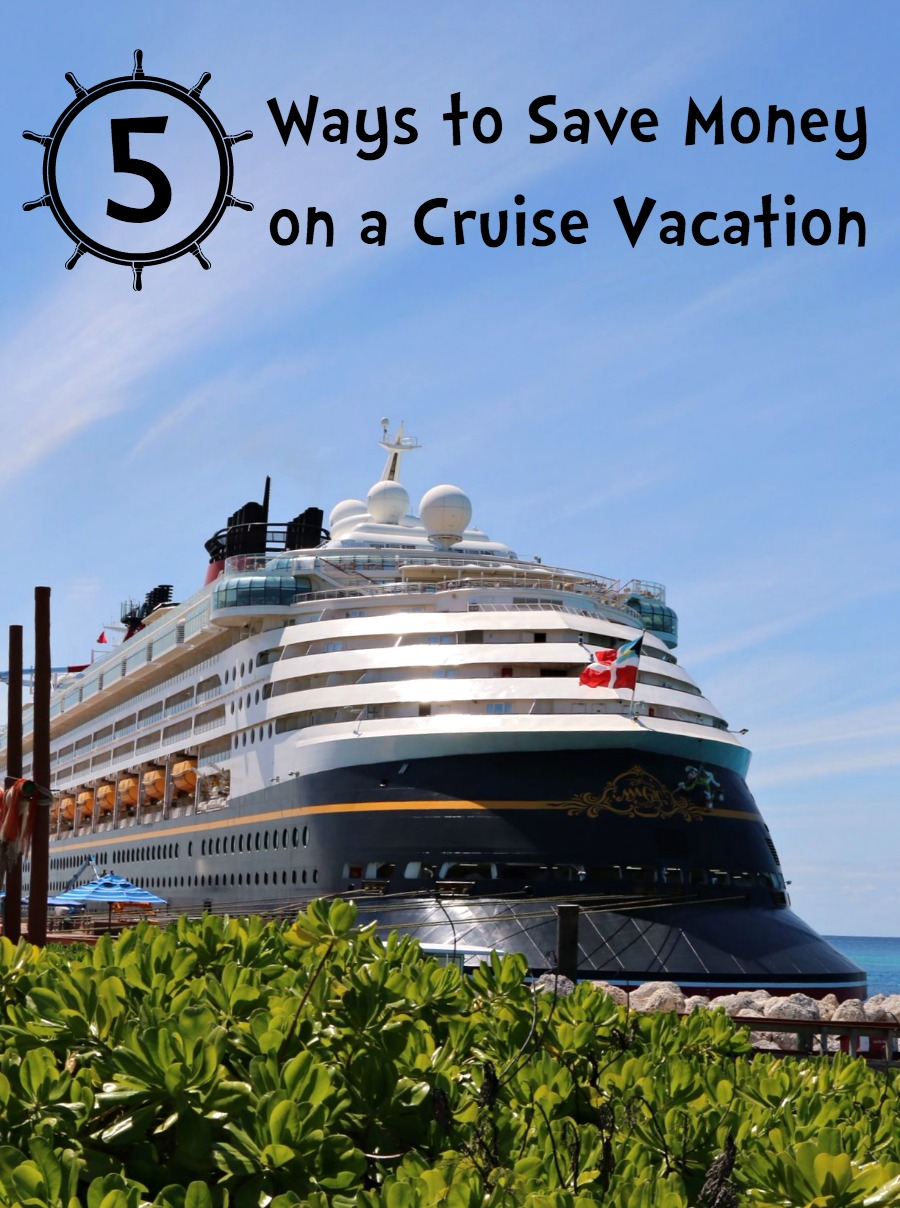 Ways to Save Money on a Cruise Vacation